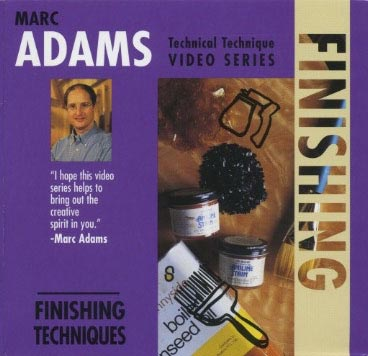 Marc Adams: Finishing Techniques - Video DVD