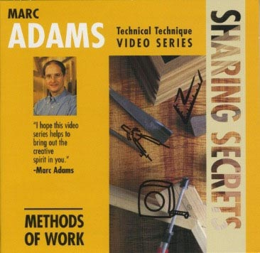 Marc Adams: Sharing Secrets, Methods of Work - Video DVD