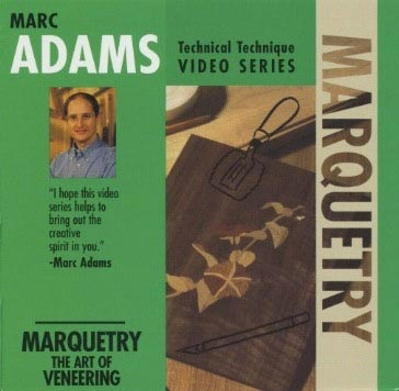 Marc Adams - Marquetry: The Art of Veneering Woodworking Plan, Techniques Videos