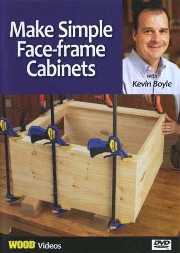 Make Simple Face-Frame Cabinets - Video DVD
