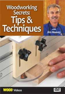 Woodworking Secrets: Tips and Techniques - Video DVD