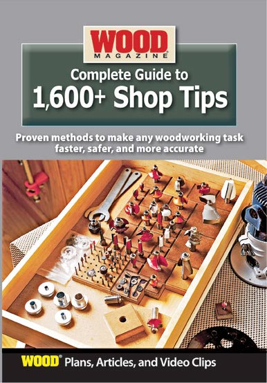 Complete Guide to 1,600 Shop Tips