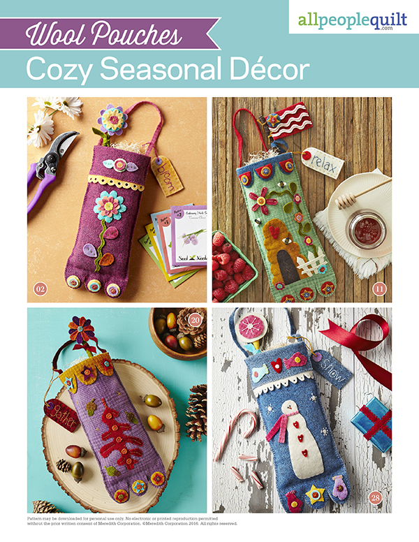 Wool Pouches: Cozy Seasonal D?cor Pattern Spring Quilts Summer Quilts Fall Quilts