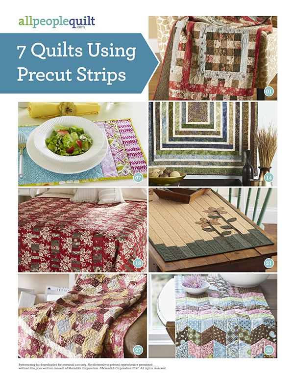 7 Quilts Using Precut Strips Pattern