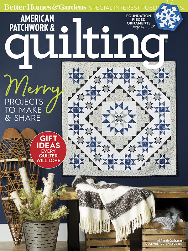 American Patchwork & Quilting December 2018, Issue 155
