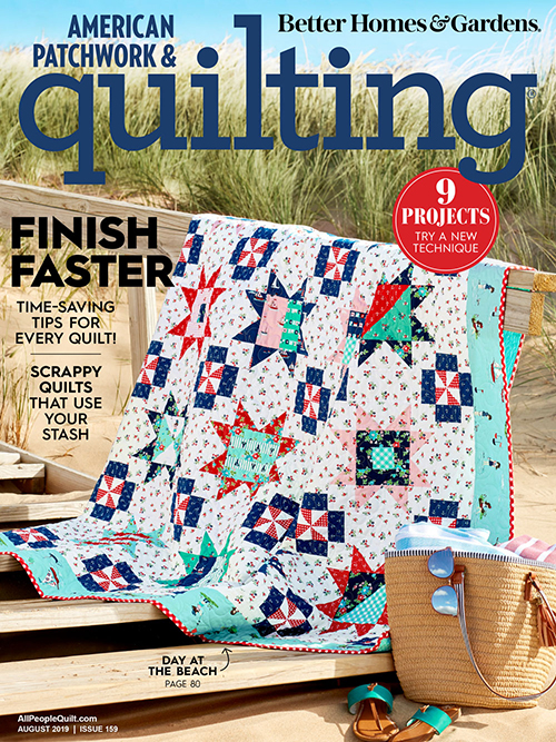 American Patchwork & Quilting August 2019, Issue 159