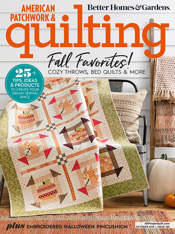 American Patchwork & Quilting October 2019, Issue 160