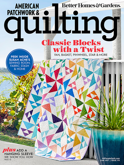 American Patchwork & Quilting June 2021