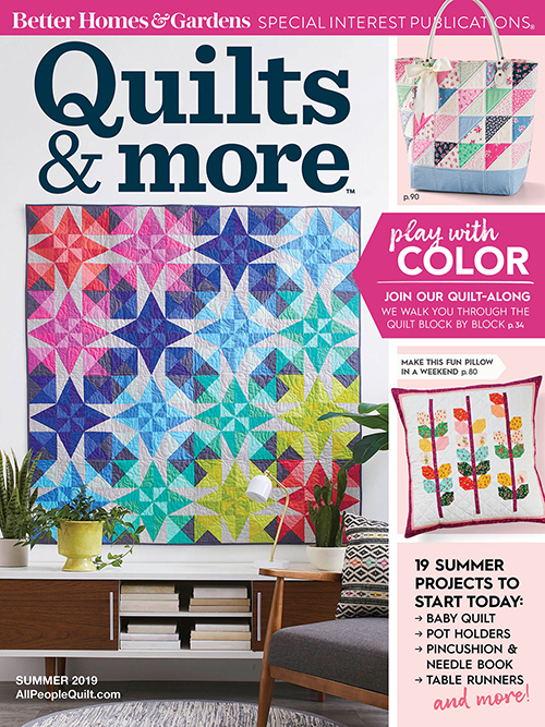 Quilts and More Summer 2019