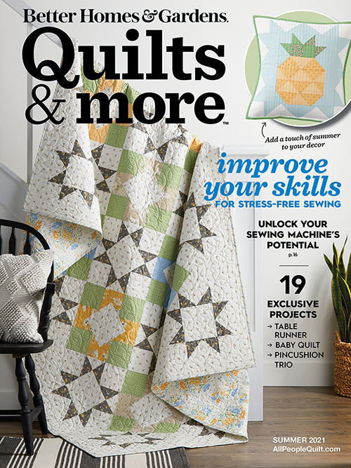Quilts & More Summer 2021