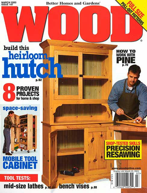WOOD Issue 147, March 2003, WOOD Magazine