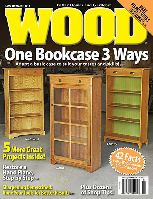 WOOD Issue 210, March 2012, WOOD Magazine
