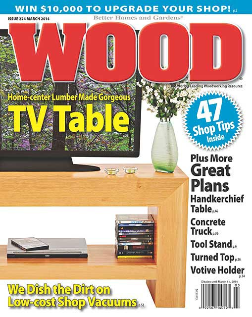 WOOD Issue 224, March 2014, WOOD Magazine