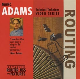 Marc Adams - Advanced Router Jigs and Fixtures Woodworking Plan, Tool Videos