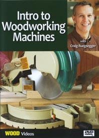 Intro to Woodworking Machines - Downloadable Video