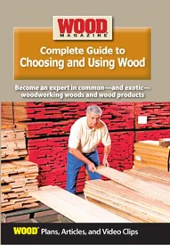 Complete Guide to Choosing and Using Wood