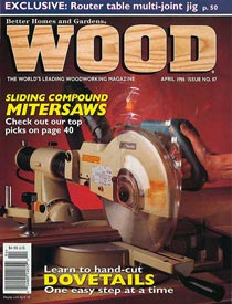 WOOD Issue 87, April 1996, WOOD Magazine