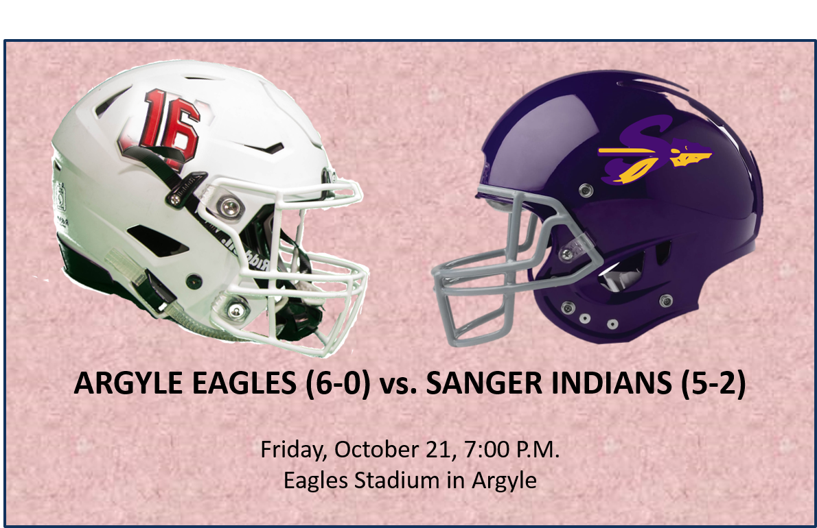 The #2 Ranked Argyle Eagles (6-0) Host The Sanger Indians