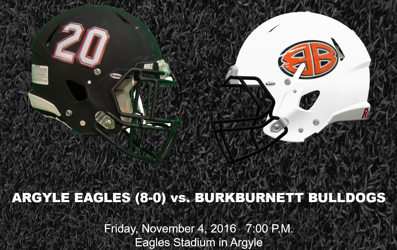 The #2 Ranked Argyle Eagles (8-0) Host The Burkburnett