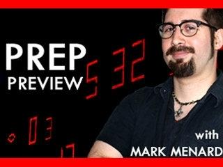 Mark Menard's Prep Preview