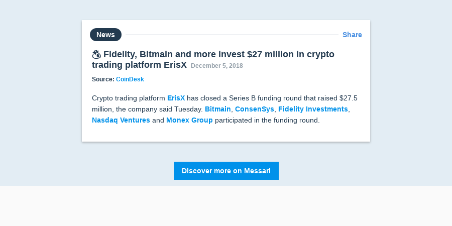 💰 Fidelity, Bitmain and more invest $27 million in crypto