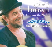 Greg Brown - Live from the Big Top