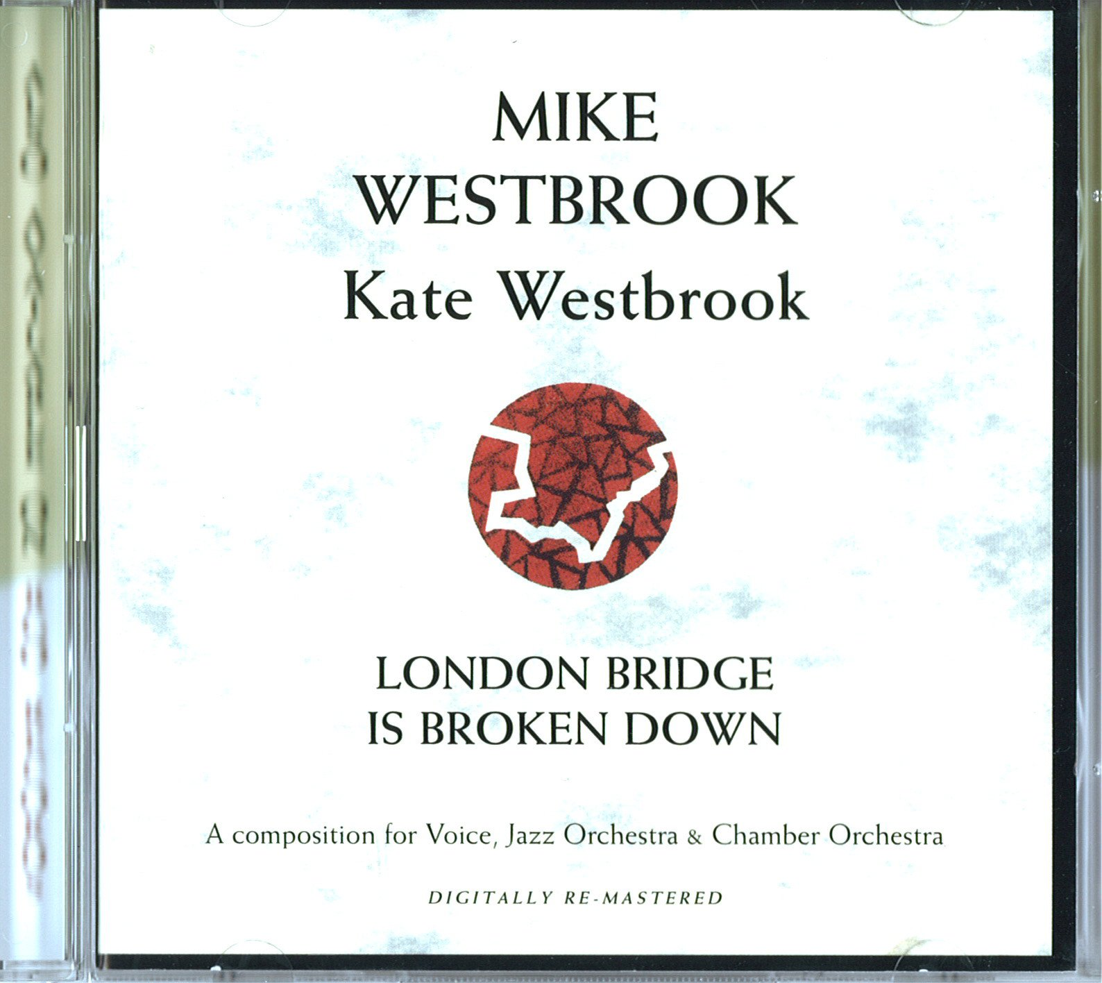 Mike Westbrook - London Bridge is broken down