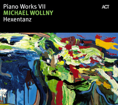 Michael Wollny - PIANO WORKS VII: HEXENTANZ