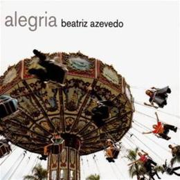 Beatriz Azevedo - Alegria
