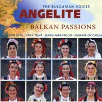 The Bulgarian Voices Angelite - Balkan Passions