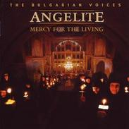 The Bulgarian Voices Angelite - Mercy For The Living