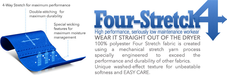 Wink Four-Stretch - Wear it straight out of the dryer! Our 100% polyester Four Stretch fabric is created using a mechanical stretch yarn process specially engineered to exceed the performance and durability of other fabrics. Unique washed-effect texture for unbeatable softness and easy care.