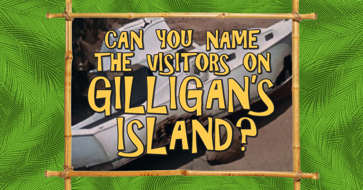 Can you name the visitors on 'Gilligan's Island'?
