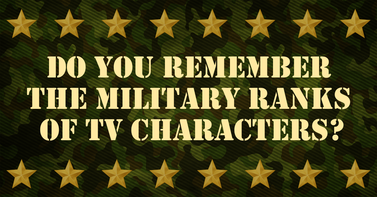 Can you name the military rank of these TV characters?