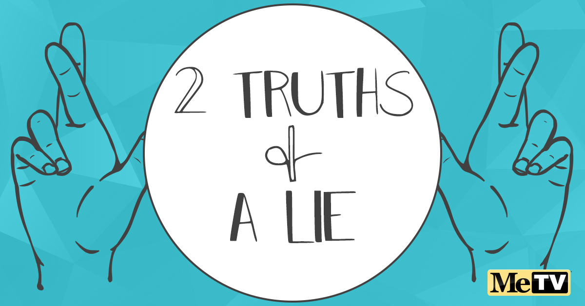Quiz: 2 Truths and a Lie
