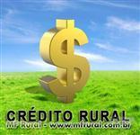 CREDITO RURAL - Aquisição de terras, máquinas, equipamentos, capital de giro