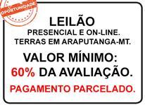 OPORTUNIDADE - LEILÃO DE TERRAS EM ARAPUTANGA – MT
