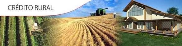 Crédito Rural Liberado para: Negócios Agrícolas, Implementos, Tratores, Caminhões e Fazendas.