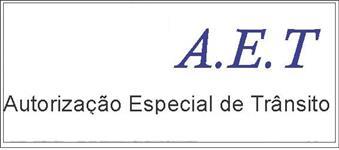 AET - Autorização especial de trânsito