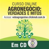 Curso on line Agronegócio: Verdades e Mitos em CD