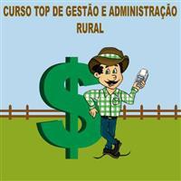 CURSO TOP DE GESTÃO E ADMINISTRAÇÃO RURAL