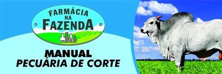 MANUAL GADO DE CORTE – FARMÁCIA NA FAZENDA