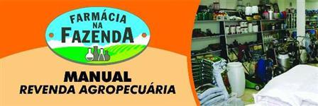 MANUAL REVENDA AGROPECUÁRIA – FARMÁCIA NA FAZENDA