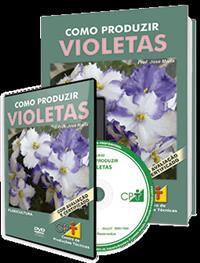 Curso Como Produzir Violetas