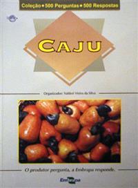 Livro Coleção 500 Perguntas 500 Respostas: Caju - 1ª Edição