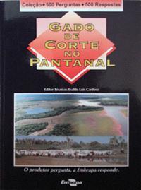 Livro Coleção 500 Perguntas 500 Respostas: Gado de Corte no Pantanal