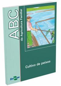 Livro ABC da Agricultura Familiar: Cultivo de peixes