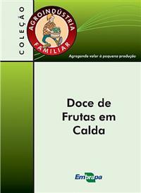Livro Agroindústria Familiar: Doce de Frutas em Calda