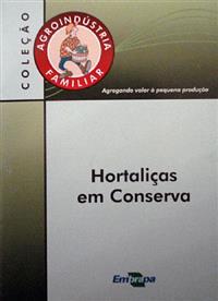 Livro Agroindústria Familiar: Hortaliças em Conserva