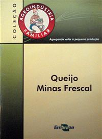 Livro Agroindústria Familiar: Queijo Minas Frescal